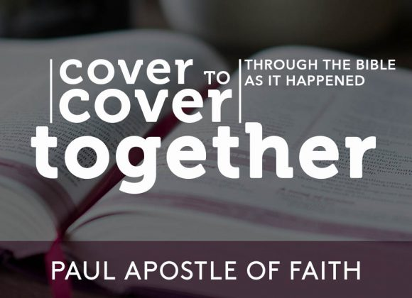 Paul Apostle of Faith | Week 49